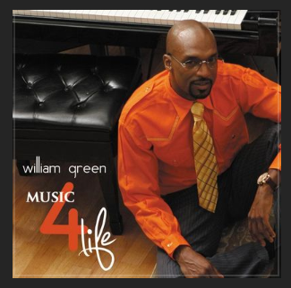 "WILLIAM GREEN""Jazz Pianist & Musical Artist"""