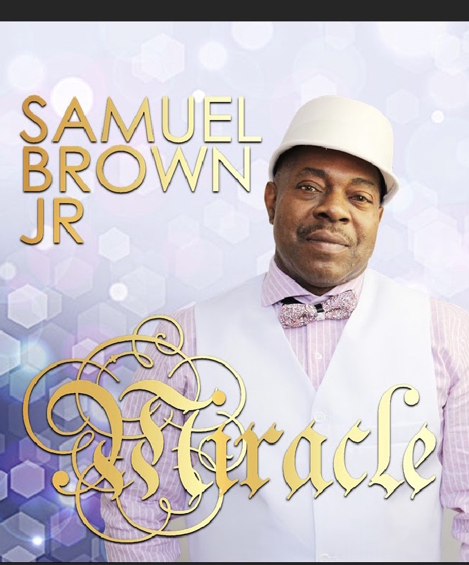 SAMUEL BROWN JR. aka Miracle In Focus.