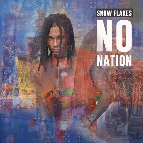 "Snowflakes Releases Massive Album Titled ""No Nation"""